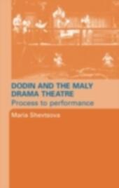 Dodin and the Maly Drama Theatre