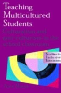 Foto Cover di Teaching Multicultured Students, Ebook inglese di Alex Moore, edito da Taylor and Francis