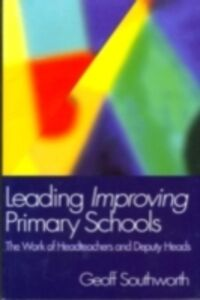 Foto Cover di Leading Improving Primary Schools, Ebook inglese di Geoff Southworth, edito da Taylor and Francis