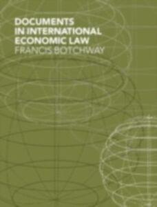 Foto Cover di Documents in International Economic Law, Ebook inglese di  edito da Taylor and Francis
