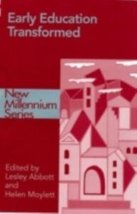 Ebook in inglese Early Education Transformed -, -