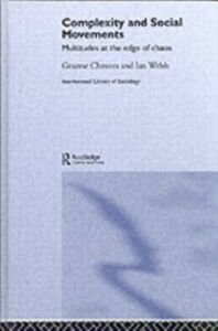Foto Cover di Complexity and Social Movements, Ebook inglese di Graeme Chesters,Ian Welsh, edito da Taylor and Francis