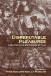 Ebook in inglese Disreputable Pleasures