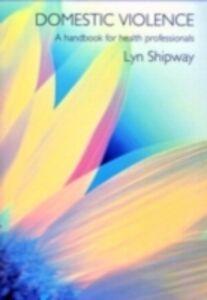 Foto Cover di Domestic Violence, Ebook inglese di Lyn Shipway, edito da Taylor and Francis