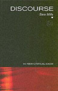 Foto Cover di Discourse, Ebook inglese di Sara Mills, edito da Taylor and Francis