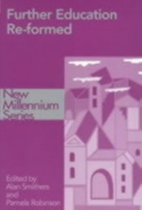 Ebook in inglese Further Education Re-formed -, -