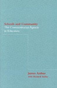 Ebook in inglese Schools and Community Arthur, Dr James , Arthur, James , Bailey, Richard