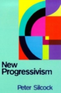 Ebook in inglese New Progressivism Silcock, Peter