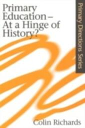 Primary Education at a Hinge of History