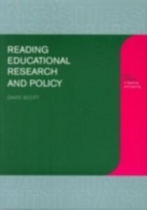 Ebook in inglese Reading Educational Research and Policy Scott, David