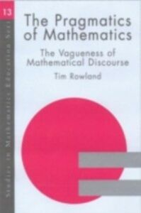 Foto Cover di Pragmatics of Mathematics Education, Ebook inglese di Tim Rowland, edito da Taylor and Francis
