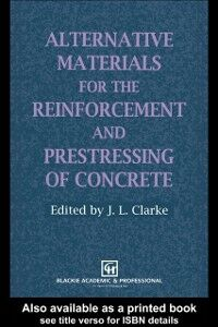 Ebook in inglese Alternative Materials for the Reinforcement and Prestressing of Concrete