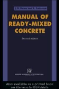 Foto Cover di Manual of Ready-Mixed Concrete, Second Edition, Ebook inglese di R Anderson,J D Dewar, edito da CRC Press