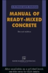 Manual of Ready-Mixed Concrete, Second Edition