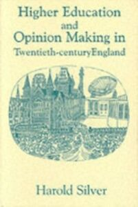 Foto Cover di Higher Education and Policy-making in Twentieth-century England, Ebook inglese di Harold Silver, edito da Taylor and Francis