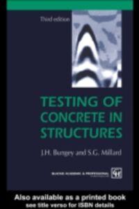Ebook in inglese Testing of Concrete in Structures, Third Edition Bungey, J.H. , Millard, S.G.