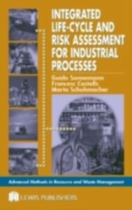 Ebook in inglese Integrated Life-Cycle and Risk Assessment for Industrial Processes Castells, Francesc , Schuhmacher, Marta , Sonnemann, Guido , Tsang, Michael