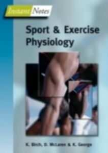 Ebook in inglese Instant Notes in Sport and Exercise Physiology Birch, Karen , George, Keith , McLaren, Don