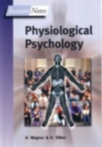 Foto Cover di Instant Notes in Physiological Psychology, Ebook inglese di Kevin Silber,Hugh Wagner, edito da Taylor and Francis
