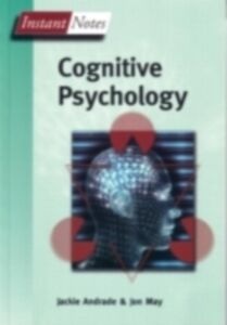 Ebook in inglese Instant Notes in Cognitive Psychology Andrade, Jackie , May, Jon
