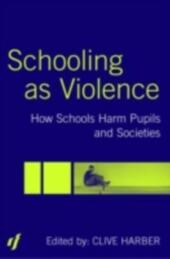 Schooling as Violence