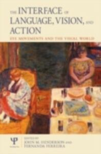 Ebook in inglese Interface of Language, Vision and Action