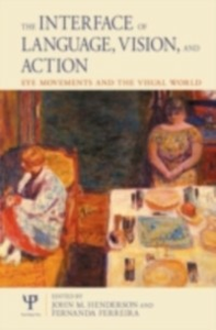 Ebook in inglese Interface of Language, Vision and Action -, -