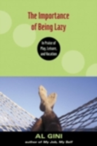 Ebook in inglese Importance of Being Lazy Gini, Al