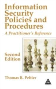 Foto Cover di Information Security Policies and Procedures, Ebook inglese di Thomas R. Peltier, edito da CRC Press
