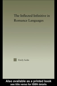 Ebook in inglese Inflected Infinitive in Romance Languages Scida, Emily