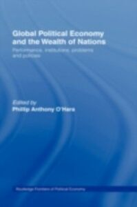 Ebook in inglese Global Political Economy and the Wealth of Nations O'Hara, Phillip