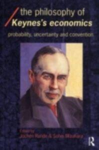 Foto Cover di Philosophy of Keynes' Economics, Ebook inglese di  edito da Taylor and Francis