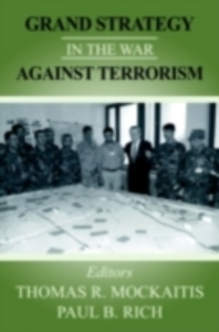Ebook in inglese Grand Strategy in the War Against Terrorism -, -