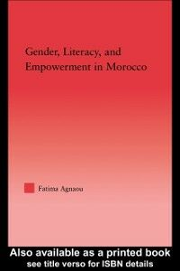 Ebook in inglese Gender, Literacy, and Empowerment in Morocco Agnaou, Fatima