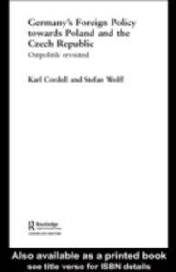 Foto Cover di Germany's Foreign Policy Towards Poland and the Czech Republic, Ebook inglese di Karl Cordell,Stefan Wolff, edito da Taylor and Francis