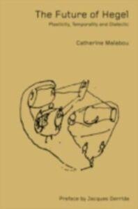 Ebook in inglese Future of Hegel Malabou, Catherine