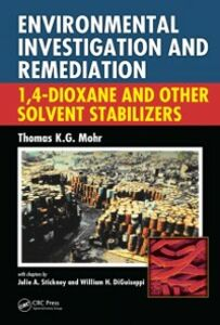 Ebook in inglese Environmental Investigation and Remediation DiGuiseppi, William H. , Mohr, Thomas K.G. , Stickney, Julie A.