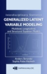 Ebook in inglese Generalized Latent Variable Modeling Rabe-Hesketh, Sophia , Skrondal, Anders