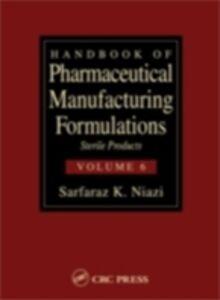 Foto Cover di Handbook of Pharmaceutical Manufacturing Formulations, Ebook inglese di Sarfaraz K. Niazi, edito da CRC Press