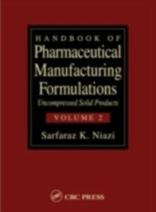 Foto Cover di Handbook of Pharmaceutical Manufacturing Formulations, Ebook inglese di Sarfaraz K. Niazi, edito da CRC Press
