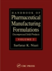 Ebook in inglese Handbook of Pharmaceutical Manufacturing Formulations Niazi, Sarfaraz K.