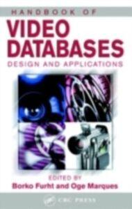 Foto Cover di Handbook of Video Databases, Ebook inglese di  edito da CRC Press