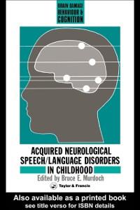 Ebook in inglese Acquired Neurological Speech/Language Disorders In Childhood Murdoch, Bruce E