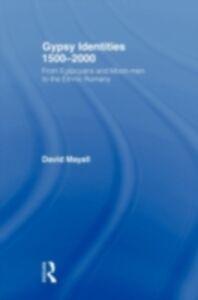 Foto Cover di Gypsy Identities 1500-2000, Ebook inglese di David Mayall, edito da Taylor and Francis