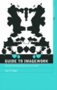 Ebook in inglese Guide to Imagework Edgar, Iain