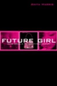 Ebook in inglese Future Girl Harris, Anita
