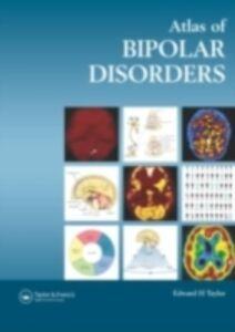 Ebook in inglese Atlas of Bipolar Disorders Taylor, Edward H.