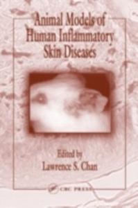 Ebook in inglese Animal Models of Human Inflammatory Skin Diseases -, -