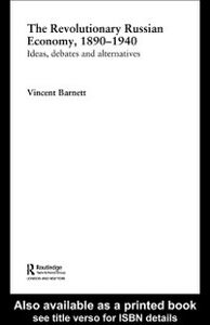 Ebook in inglese Revolutionary Russian Economy, 1890-1940 Barnett, Vincent