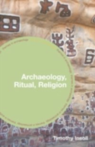 Ebook in inglese Archaeology, Ritual, Religion Insoll, Timothy